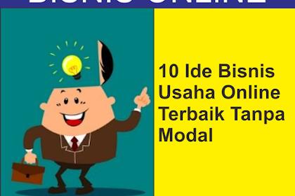 10 Ide Bisnis Usaha Online Work From Home Terbaik Tanpa Modal!