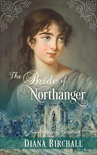 The Bride of Northanger by Diana Birchall