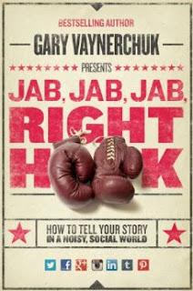 Jab, Jab, Jab, Right Hook, Gary Vaynerchuk