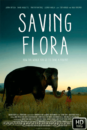 Saving Flora [1080p] [Latino-Ingles] [MEGA]