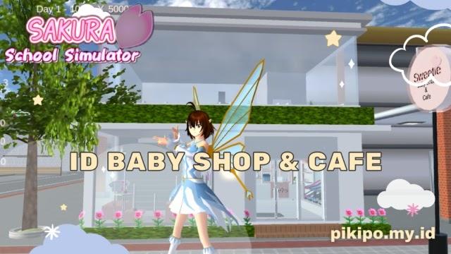 Kumpulan ID Baby Shop Di Sakura School Simulator
