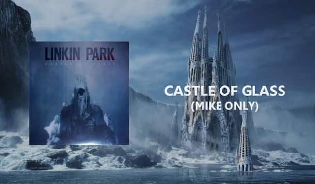 castle of glass linkin park