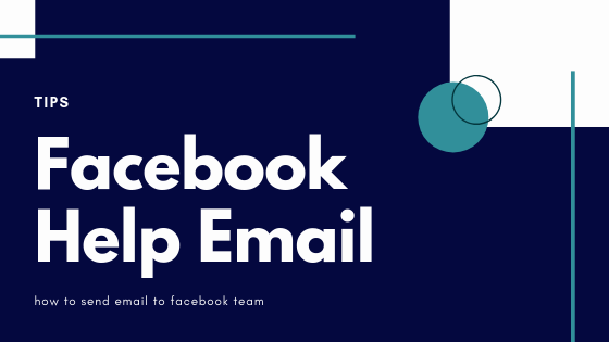 Contact Facebook Support Email<br/>
