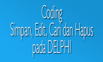 coding simpan, edit, cari dan hapus