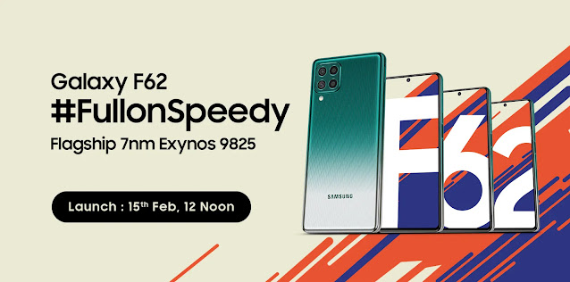 Samsung F62 with Exynos 9825 to launch on 15th February @ 12 Noon | TechNeg