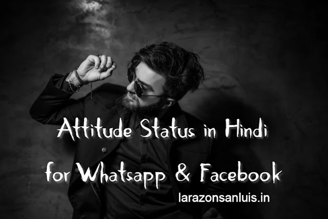 Attitude Status in Hindi for Whatsapp & Facebook with FB Status in Hindi