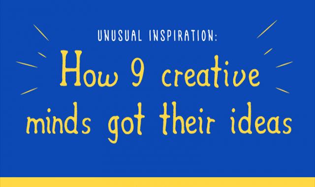 HOW 9 CREATIVE MINDS GOT THEIR IDEAS #INFOGRAPHIC