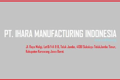 Loker PT Ihara Manufacturing Indonesia Terbaru November 2018