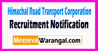 Himachal Road Transport Corporation (HRTC) Recruitment Notification 2017