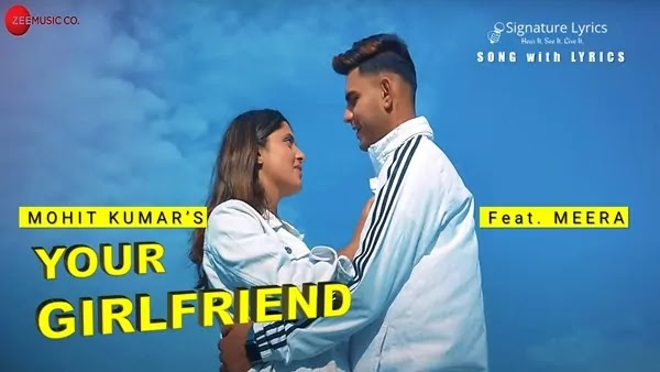 Your Girlfriend Lyrics - Mohit Kumar | Punjabi Love Song