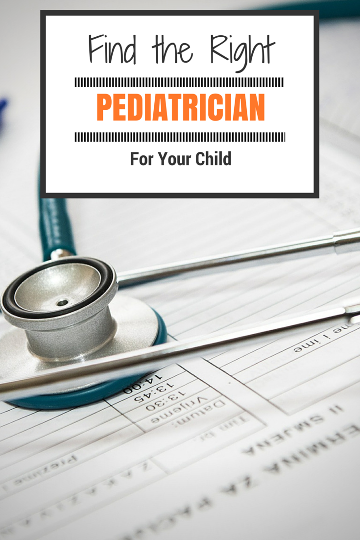 Finding the Right Pediatrician for your Child