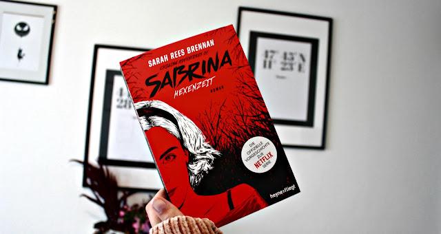 [Anzeige/Rezension] Chilling Adventures of Sabrina: Hexenzeit - Sarah Rees Brennan