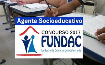 Apostila Concurso Fundac PB 2017: Agente Socioeducativo