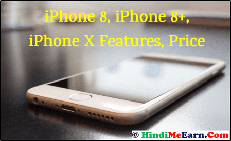 Iphone 8, Iphone X Features, Price