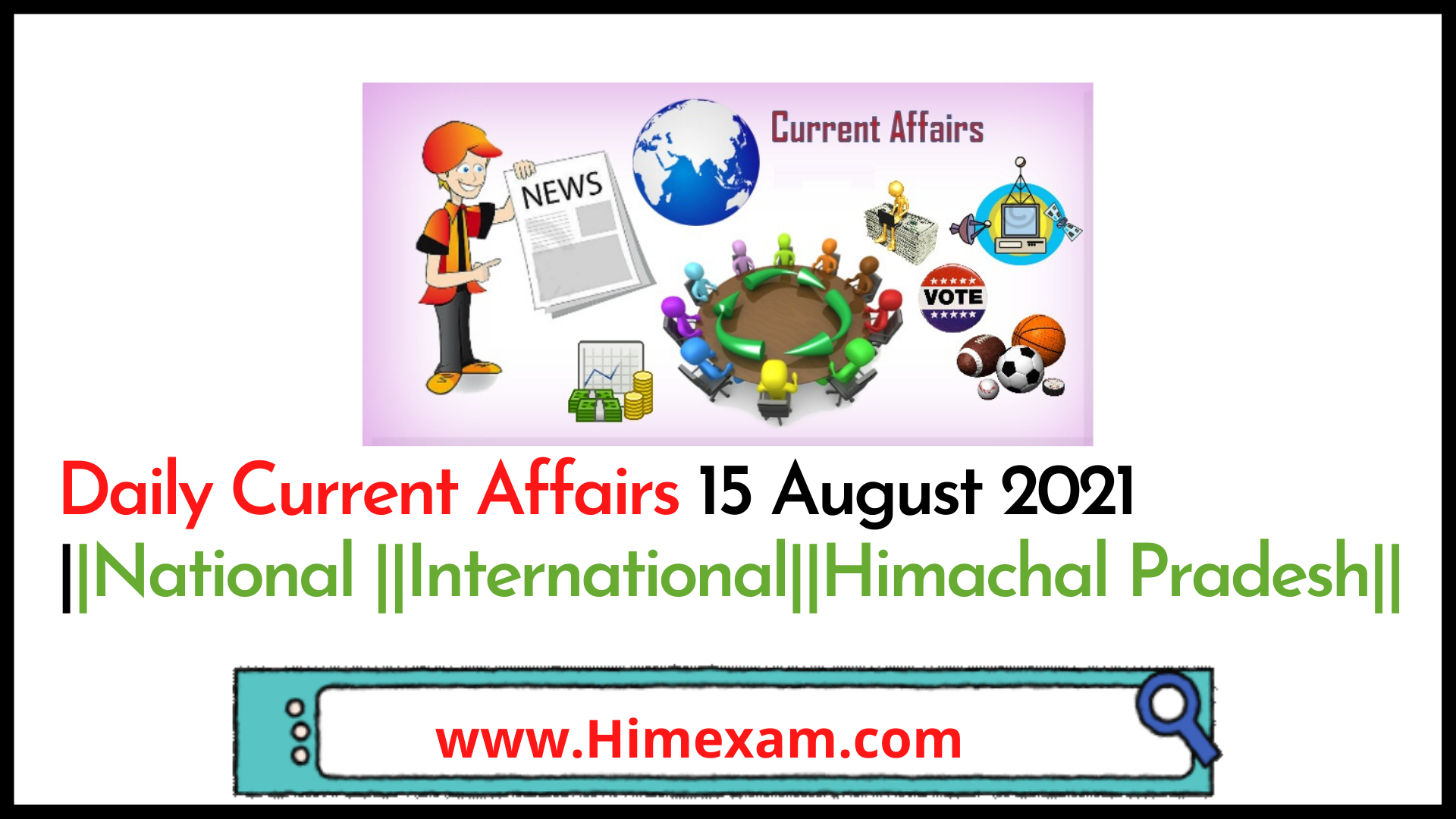 Daily Current Affairs 15 August 2021