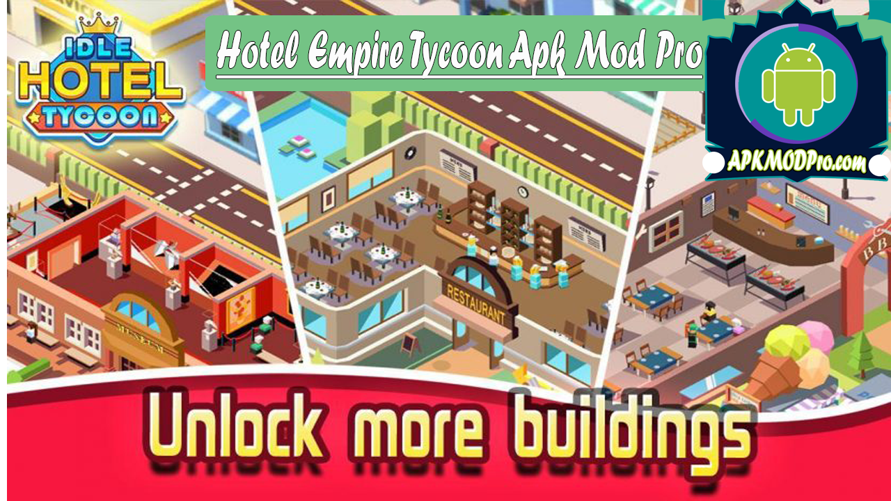 Hotel Empire Tycoon Mod Apk V1.2.0 (Unlimited Money ) Terbaru 2020