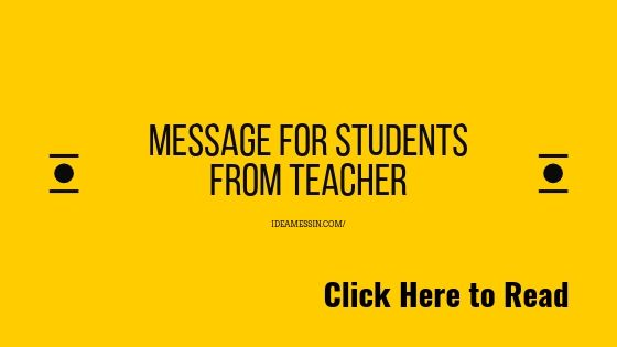 Top [Best] Message for students from teacher