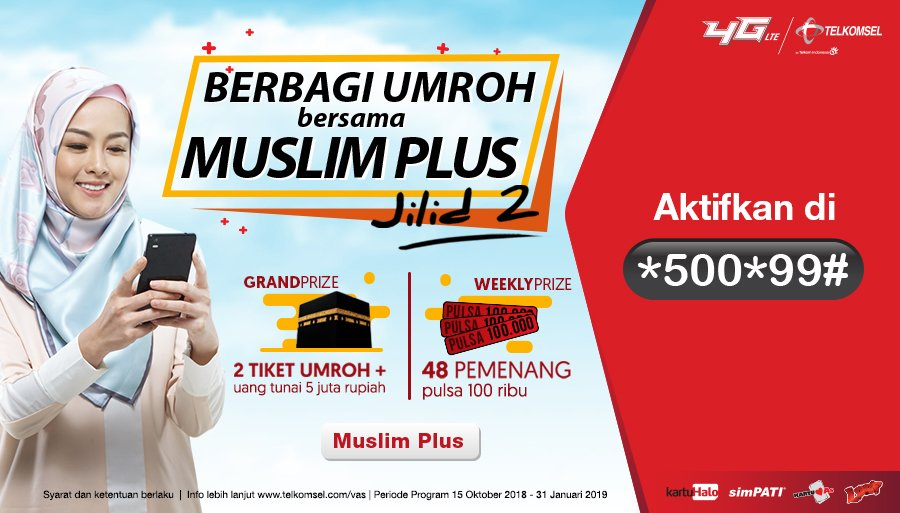 Telkomsel - Promo Program Muslim Plus Berbagi Umroh (s.d 31 Jan 2019)
