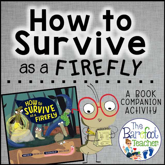 "Are you looking for activities for an insect or firefly life cycle unit? If so, then here's a blog post for you! This ""How to Survive as a Firefly"" FREE book companion activity is a fun way for students to gather and organize facts that they learn about fireflies. It's a great way to incorporate science and non-fiction into your lesson plans."