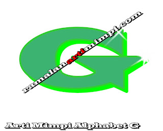 Arti Mimpi Alphabet G
