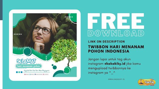 download twibbon hari menanam pohon indonesia 2020