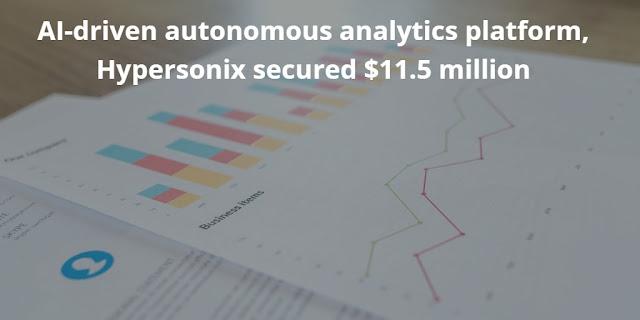 AI-driven Autonomous Analytics Platform, Hypersonix secured $11.5 Million