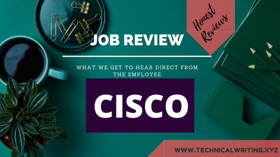 My Job Review  Technical Writing  CISCO