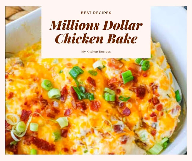 MILLION DOLLAR CHICKEN BAKE