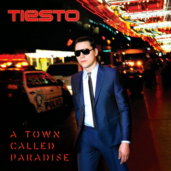 Tiësto - A Town Called Paradise (Deluxe Version) Cover