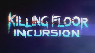 Killing Floor Incursion VR