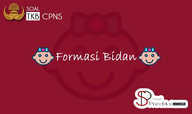 Soal SKB (Seleksi Kompetensi Bidang) Bidan/Kebidanan CPNS