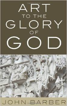 Art to the Glory of God