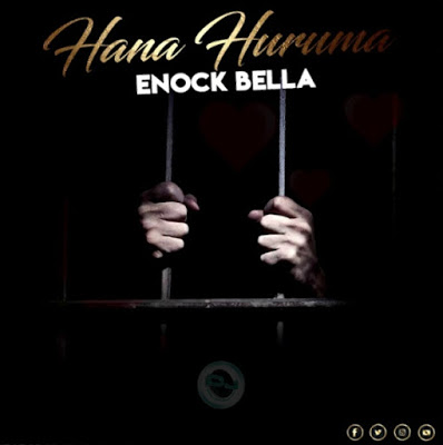 Download Audio | Enock Bella - Hana Huruma