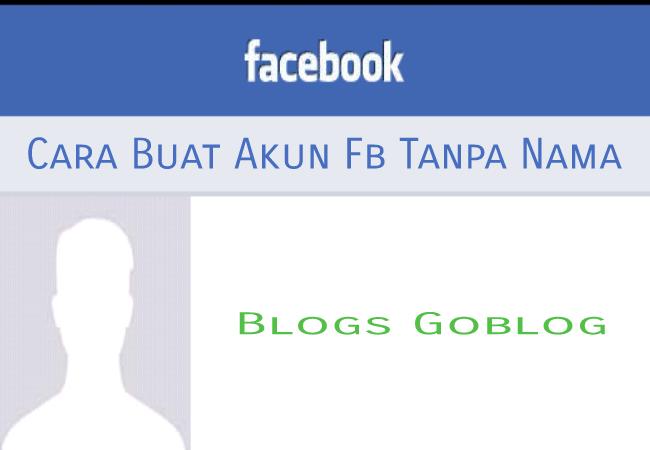 Cara Buat Akun Fb Tanpa Nama 2019 Lewat Hp Facebook Lite Terbaru