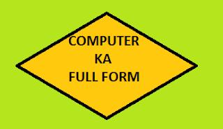Computer Ka Full Form