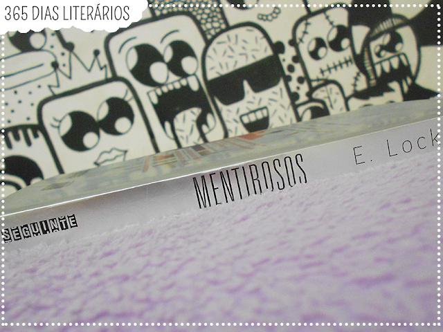 Mentirosos, E. Lockart, TAG Literária, #DesafioFãDeLivros