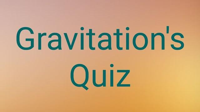 Gravitation quiz