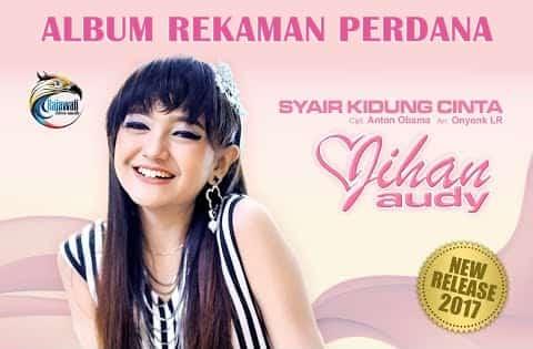 download lagu Jihan Audy terbaru Syair Kidung Cinta mp3