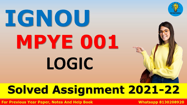 MPYE 001 LOGIC Solved Assignment 2021-22