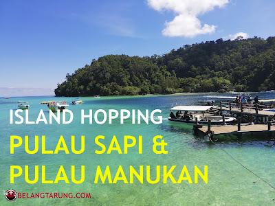 Islands Hopping Pulau Sapi dan Pulau Manukan