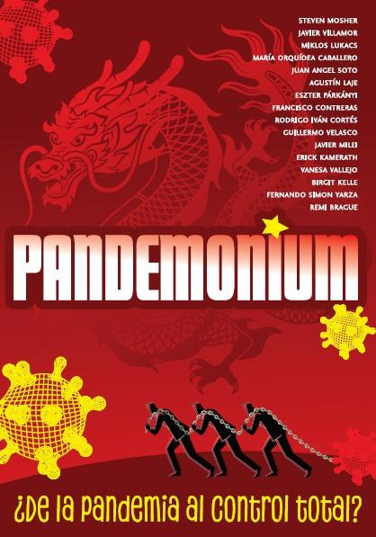 Pandemonium ¿De la pandemia al control total? por Varios Autores