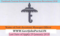Tamilnadu Tourism Development Corporation Limited Recruitment 2018 –Assistant Manager