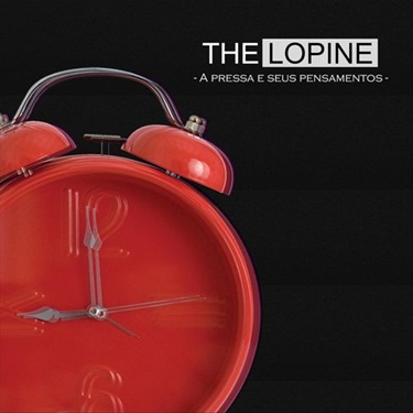 Download The Lopine - A Pressa e Seus Pensamentos (2019)