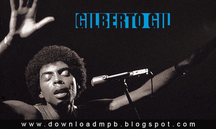 Discografia completa do cantor e compositor baiano, Gilberto Gil