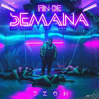 """173298702 485613619251032 3886032031377412037 n - J Zon presenta su nuevo sencillo, """"Fin de Semana"""""""