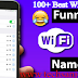 100+ Best Wi-Fi Names Collection for Your Router Network SSID 2019 To 2020