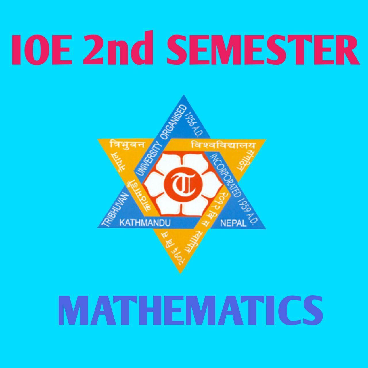 IOE mathematics Second Semester Note