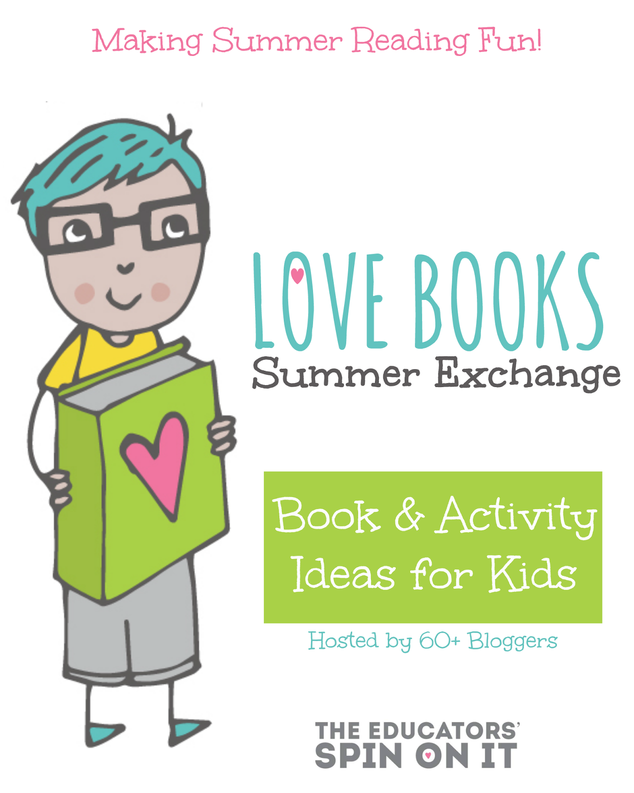 Book and Activities Ideas for Kids featured at The Educators' Spin On It Love Books Summer Exchange