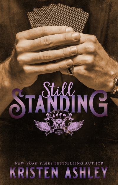 Book Review: Still Standing (Wild West MC #1) by Kristen Ashley | About That Story