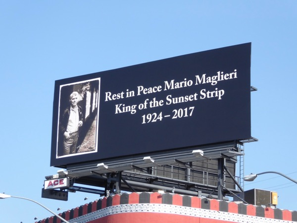 RIP Mario Maglieri King Sunset Strip billboard